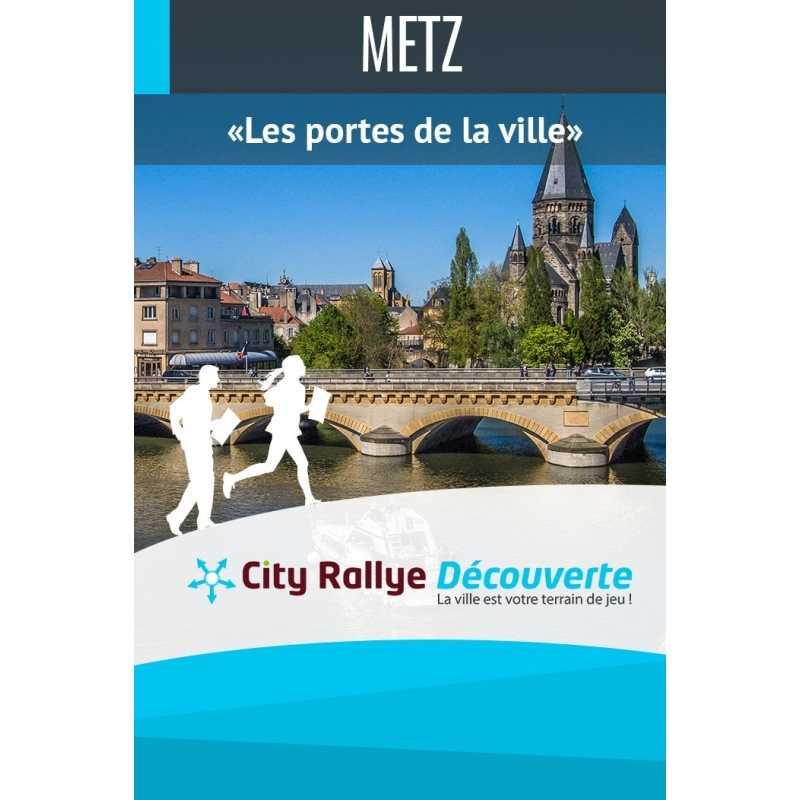 """City Rallye Découverte - """"Les portes de la ville""""  - Metz"""