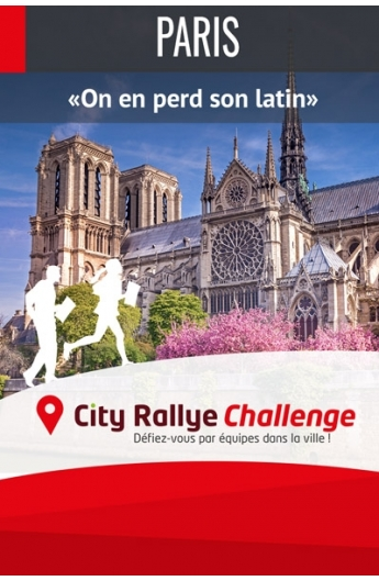 City Rallye Challenge - Paris - On en perd son latin